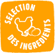 sélection ingrédients